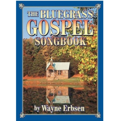Bluegrass Gospel Songbook
