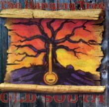 Old South - The Hanging Tree